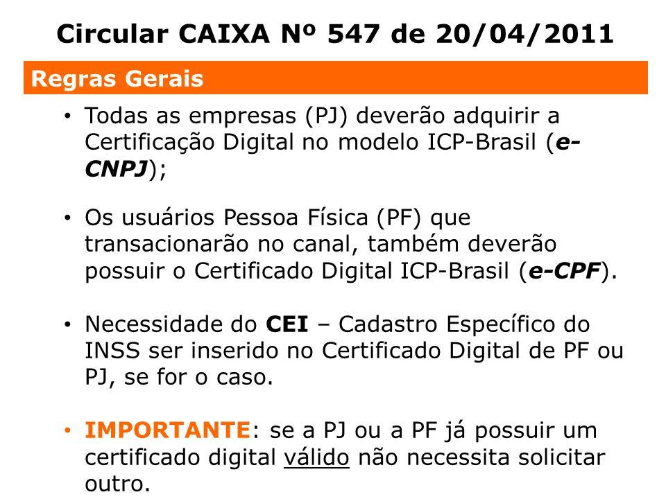 Circular CAIXA Nº 547 de 20/04/2011 Regras Gerais