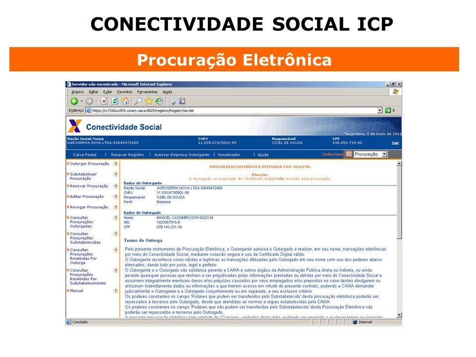 CONECTIVIDADE SOCIAL ICP Procuração Eletrônica