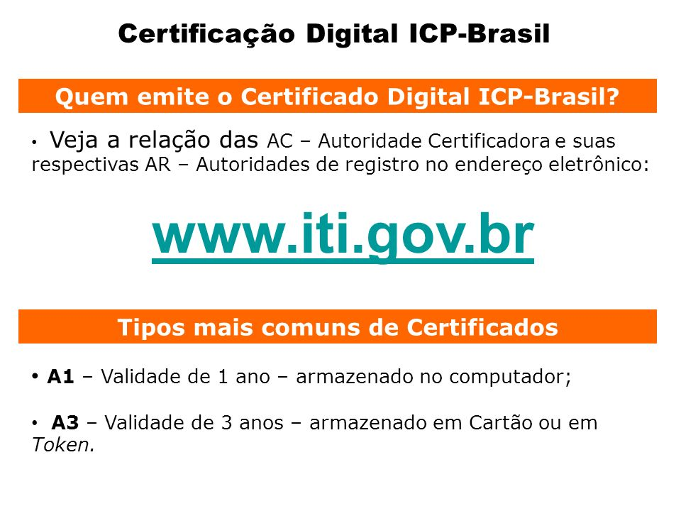 www.iti.gov.br Certificação Digital ICP-Brasil