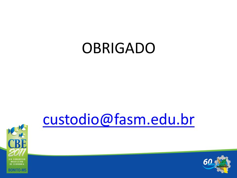 OBRIGADO custodio@fasm.edu.br