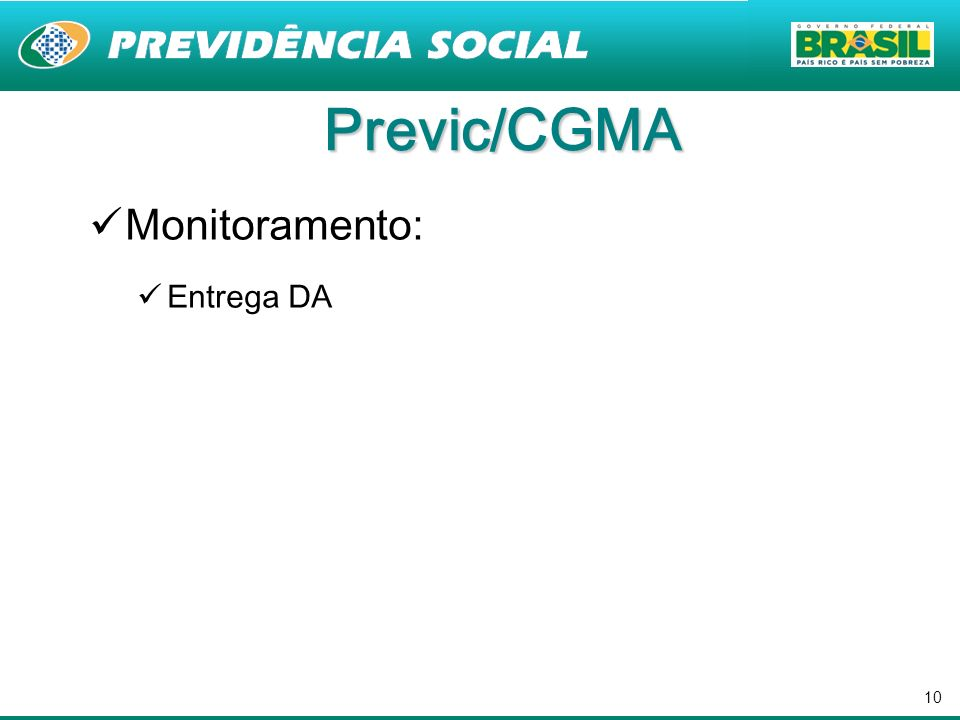 Previc/CGMA Monitoramento: Entrega DA