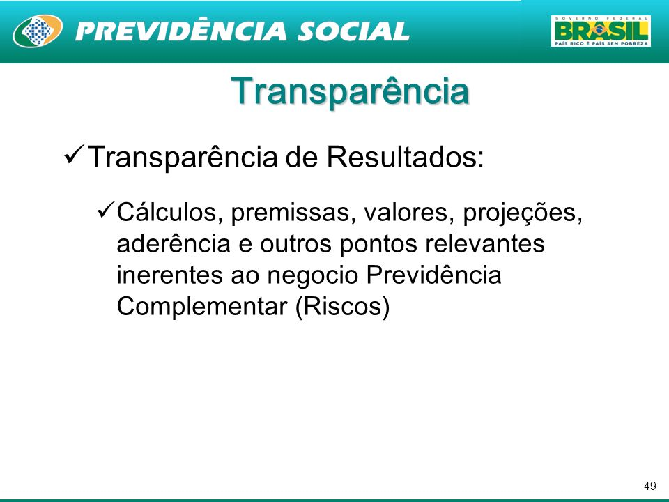 Transparência Transparência de Resultados: