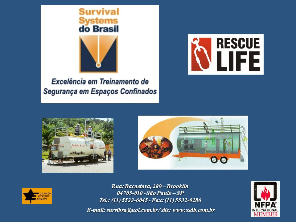 Rua: Bacaetava, 289 – Brooklin 04705-010 - São Paulo – SP
