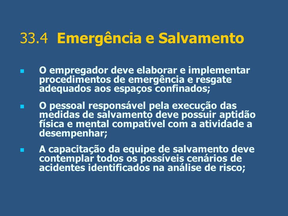 33.4 Emergência e Salvamento