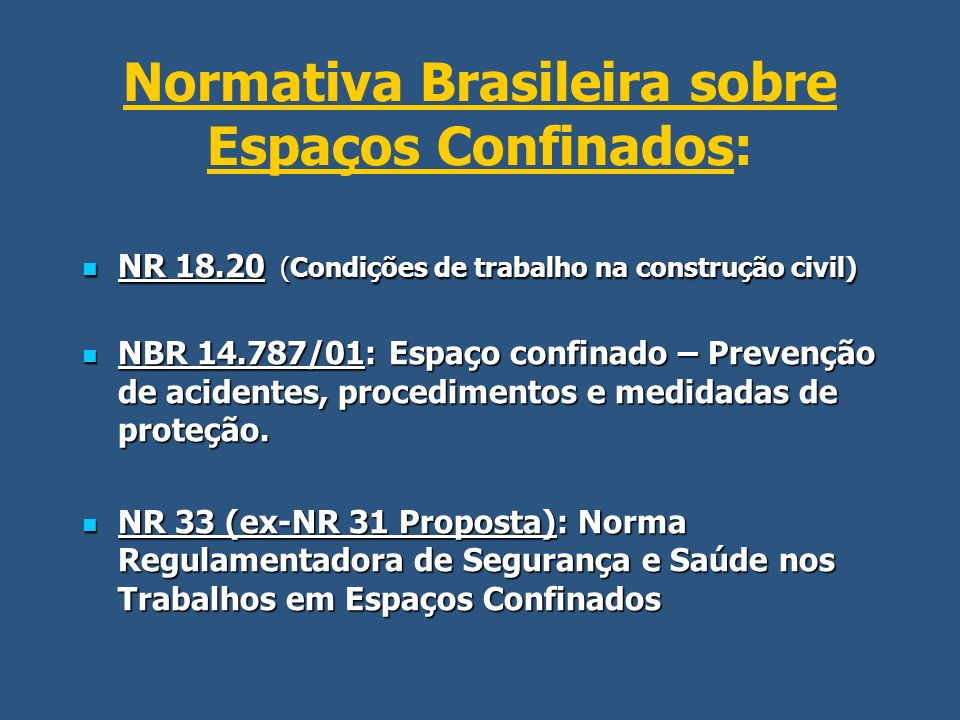 Normativa Brasileira sobre Espaços Confinados: