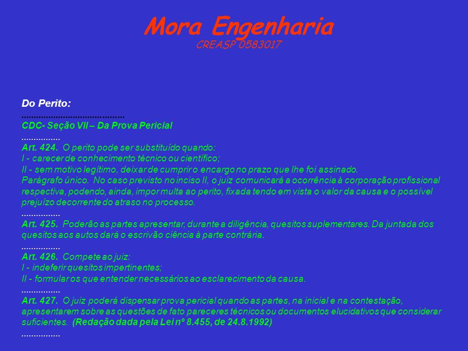 Mora Engenharia CREASP 0583017 Do Perito: