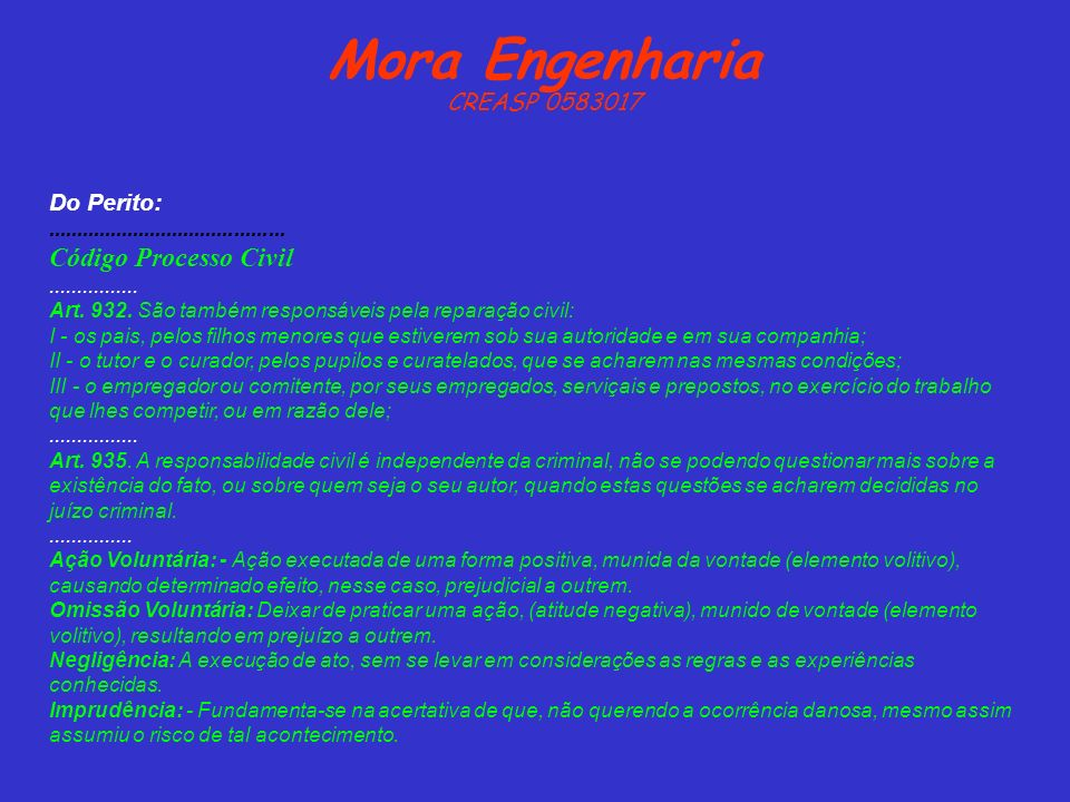 Mora Engenharia Código Processo Civil CREASP 0583017 Do Perito: