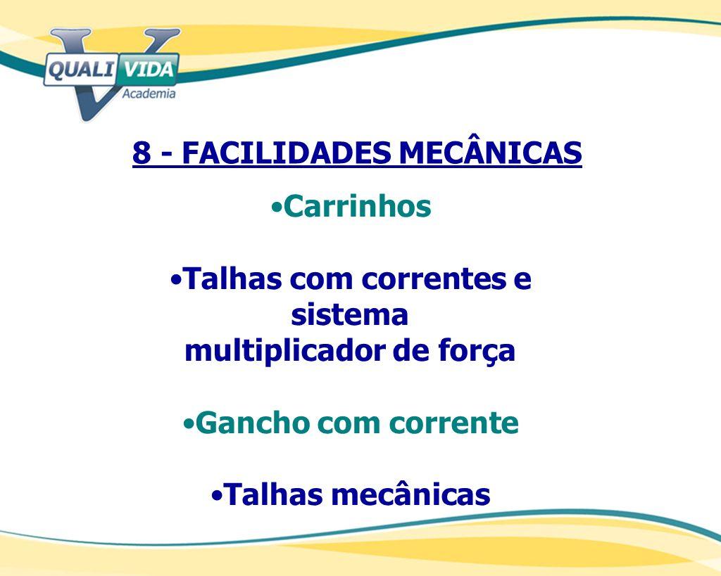 8 - FACILIDADES MECÂNICAS