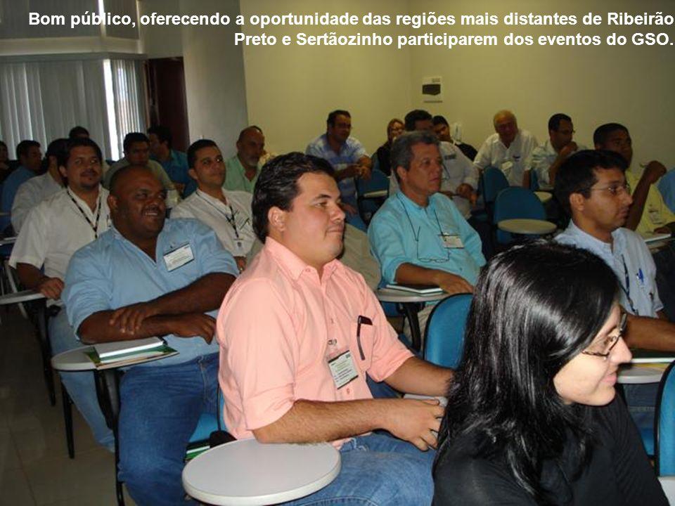 Bom público, oferecendo a oportunidade das regiões mais distantes de Ribeirão Preto e Sertãozinho participarem dos eventos do GSO.