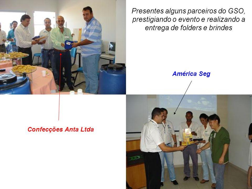 Presentes alguns parceiros do GSO, prestigiando o evento e realizando a entrega de folders e brindes