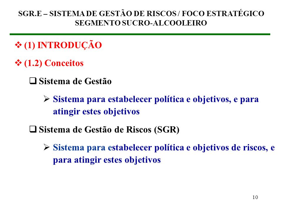 Sistema de Gestão de Riscos (SGR)