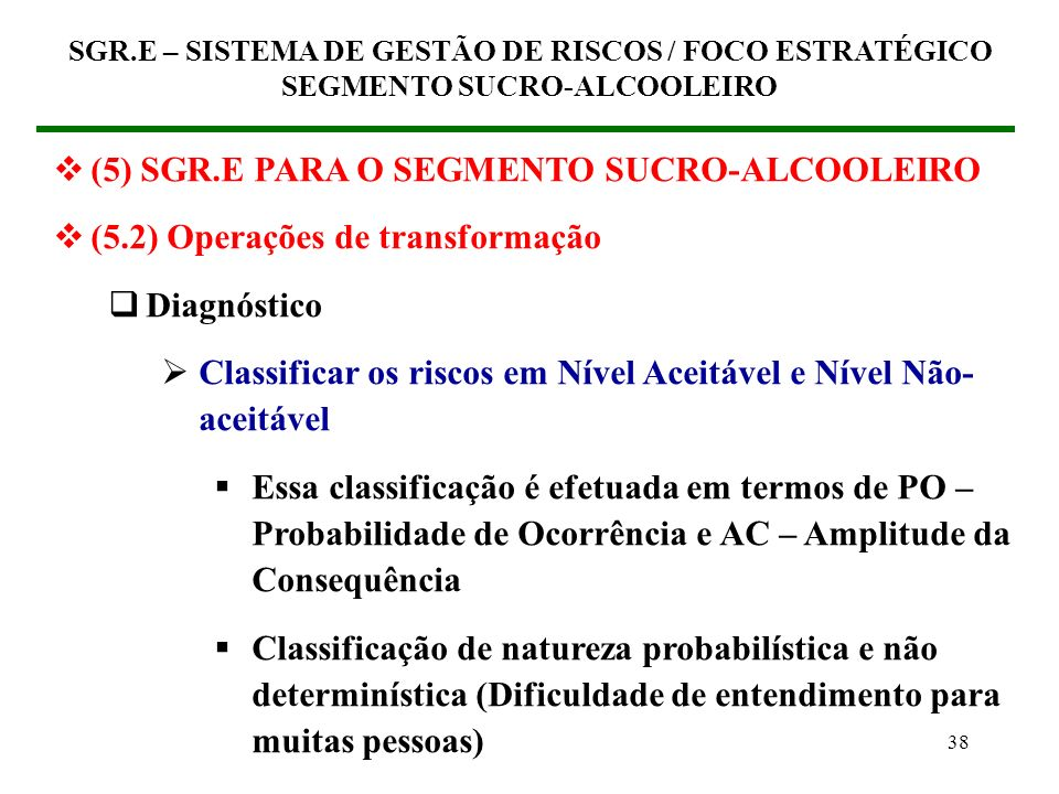 (5) SGR.E PARA O SEGMENTO SUCRO-ALCOOLEIRO