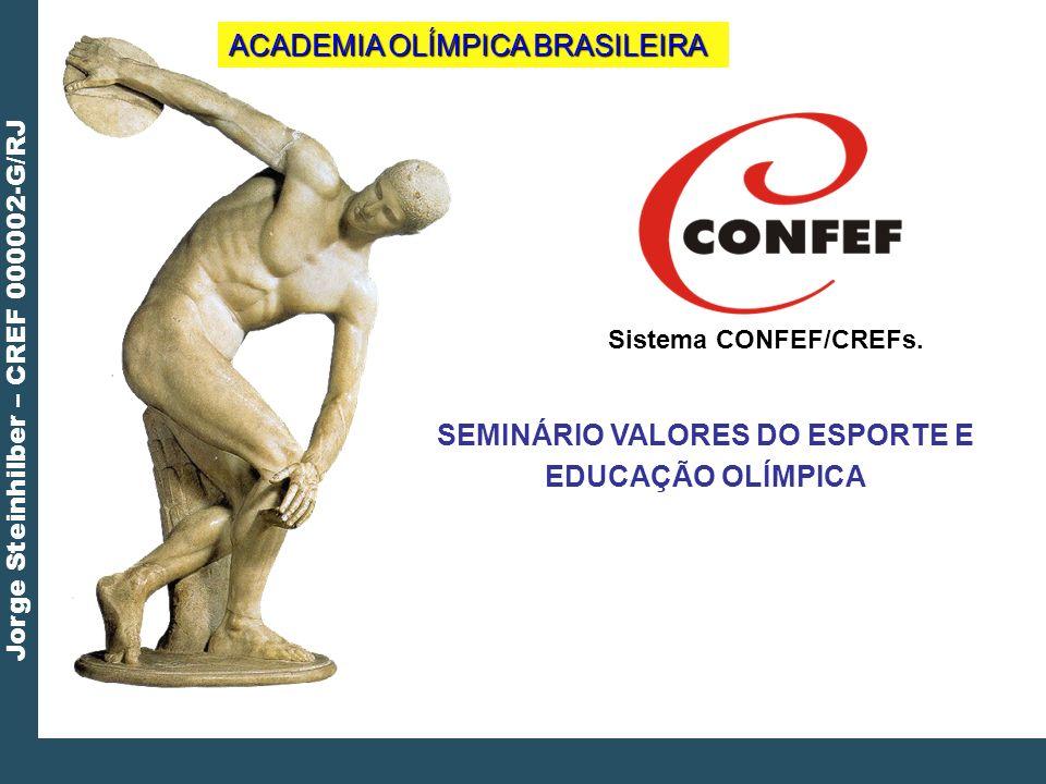 SEMINÁRIO VALORES DO ESPORTE E EDUCAÇÃO OLÍMPICA