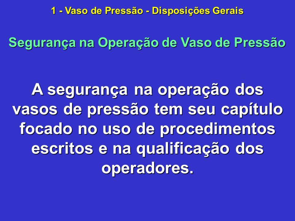 1 - Vaso de Pressão - Disposições Gerais