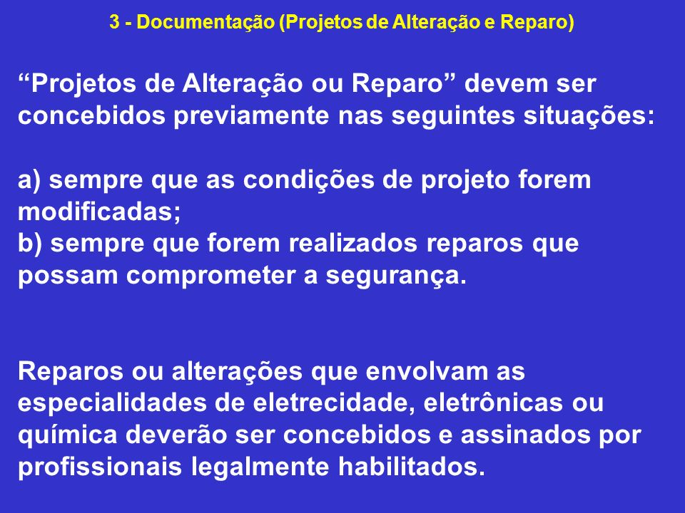 3 - Documentação (Projetos de Alteração e Reparo)