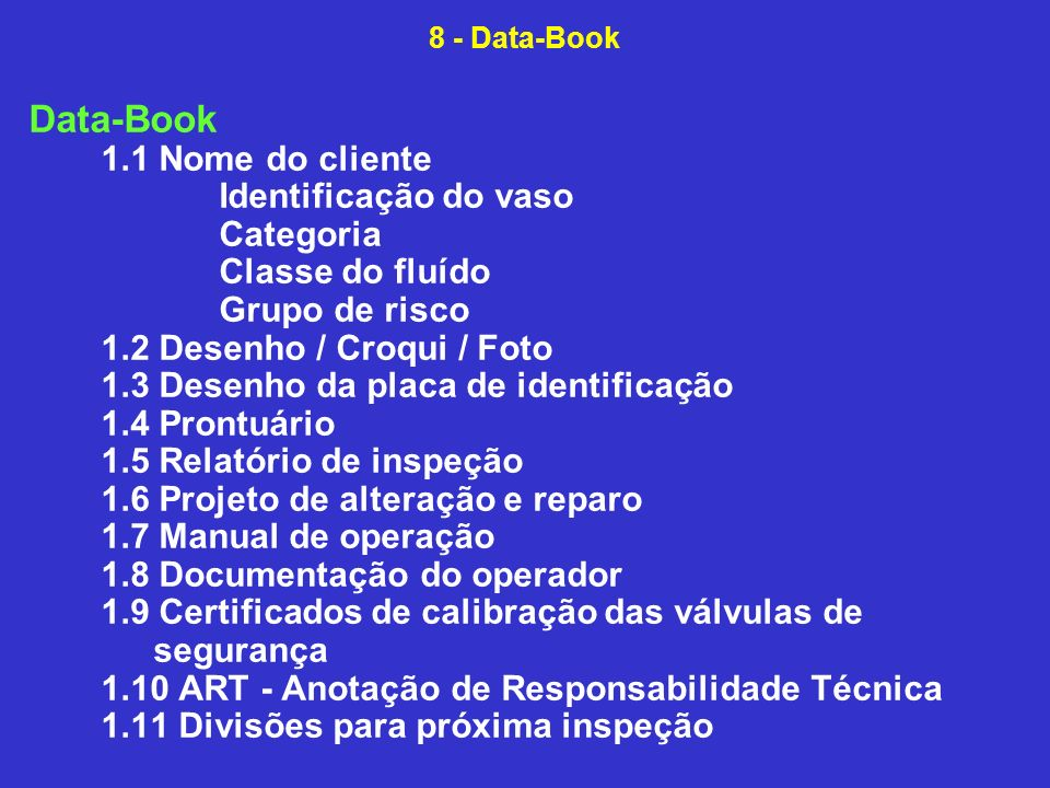 Data-Book 1.1 Nome do cliente Identificação do vaso Categoria