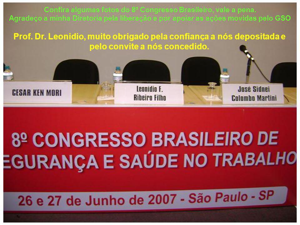 Confira algumas fotos do 8º Congresso Brasileiro, vale a pena.
