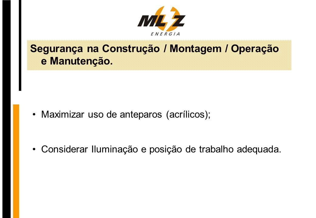 Segurança na Construção / Montagem / Operação e Manutenção.