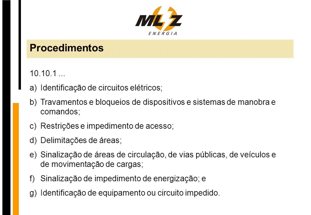 Procedimentos 10.10.1 ... Identificação de circuitos elétricos;