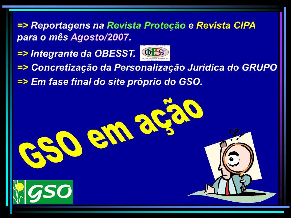 GSO em ação => Reportagens na Revista Proteção e Revista CIPA