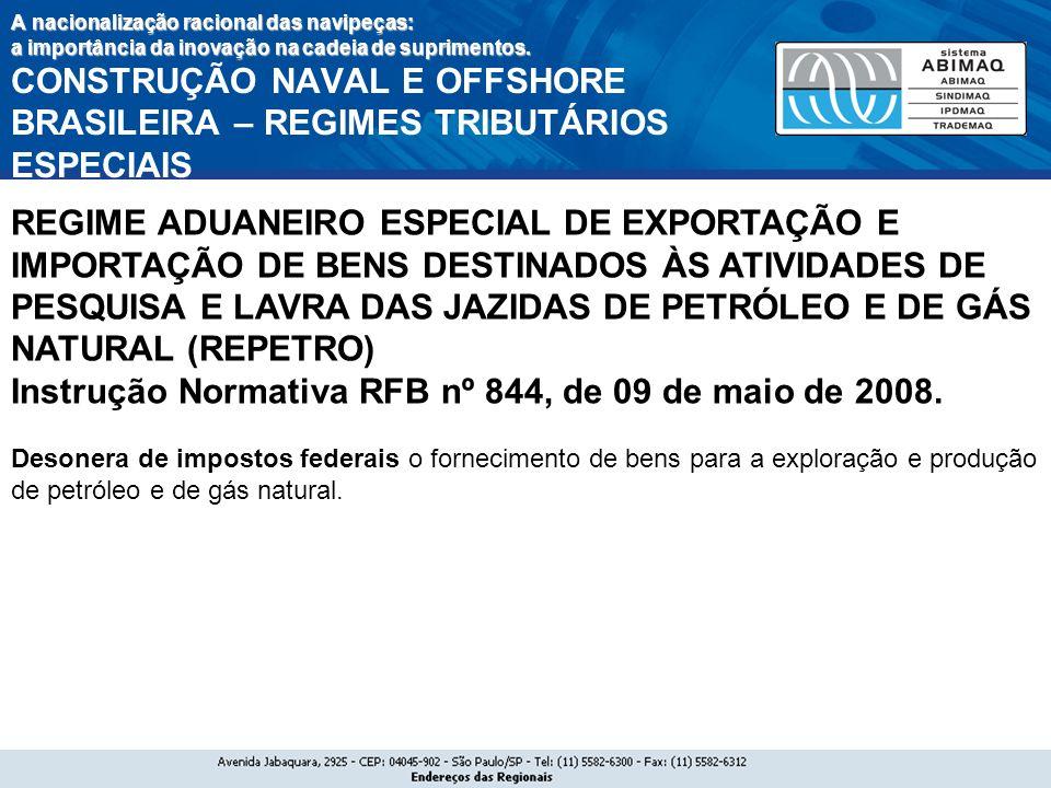 Instrução Normativa RFB nº 844, de 09 de maio de 2008.