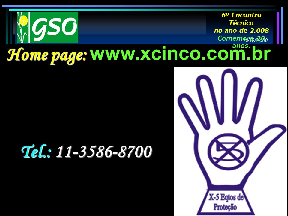 Home page: www.xcinco.com.br