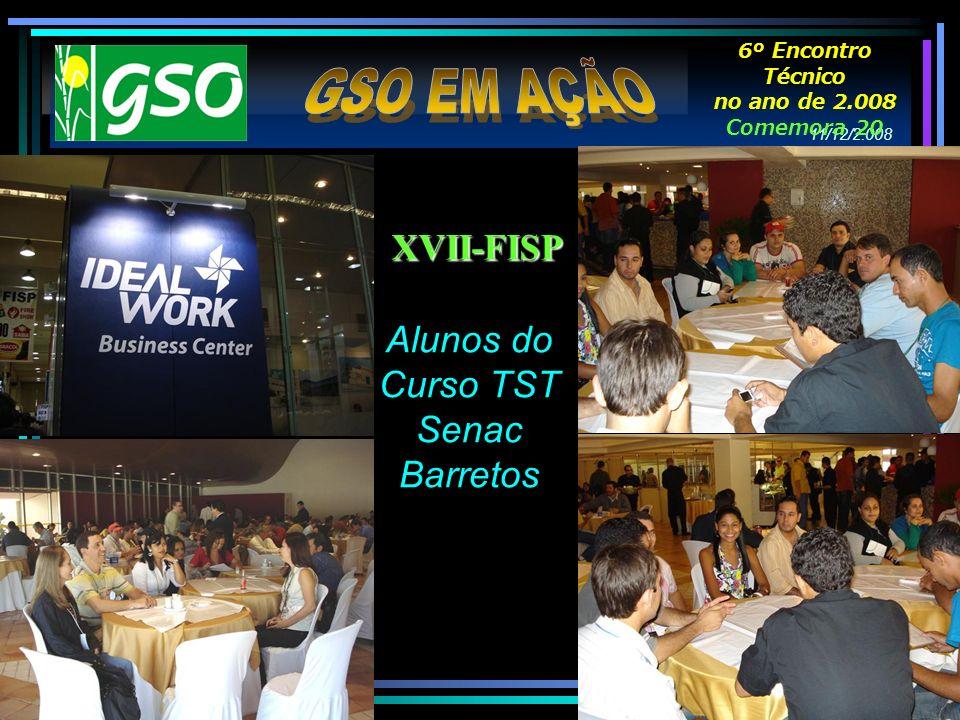 GSO EM AÇÃO XVII-FISP Alunos do Curso TST Senac Barretos