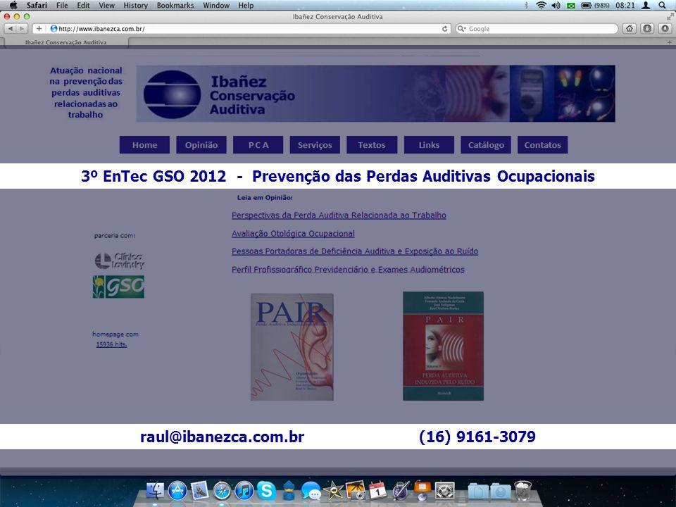 3º EnTec GSO 2012 - Prevenção das Perdas Auditivas Ocupacionais