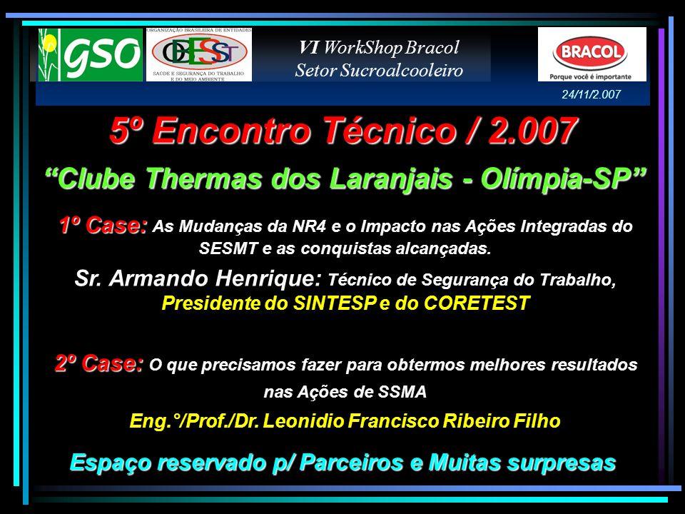 5º Encontro Técnico / 2.007 Clube Thermas dos Laranjais - Olímpia-SP
