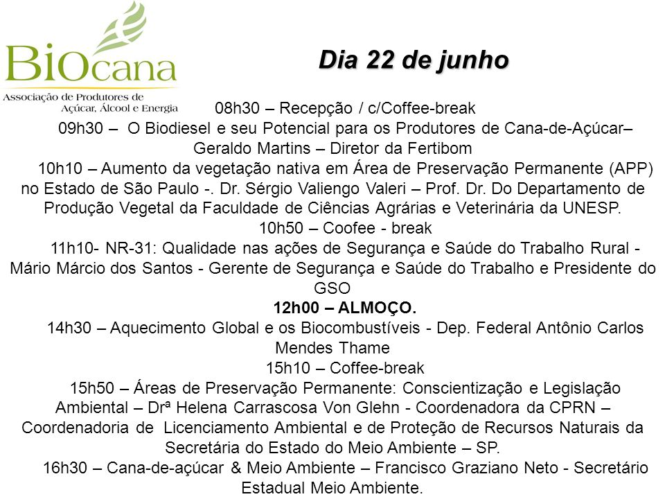 08h30 – Recepção / c/Coffee-break
