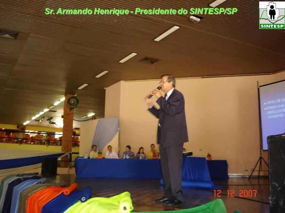 Sr. Armando Henrique - Presidente do SINTESP/SP