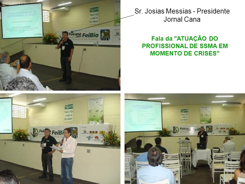 Sr. Josias Messias - Presidente Jornal Cana