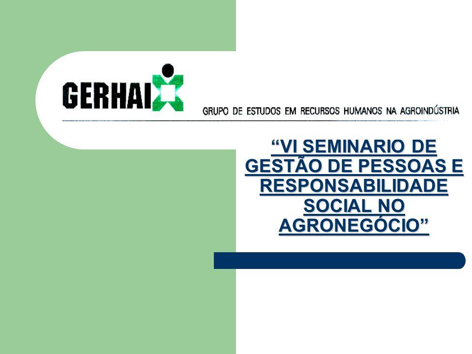 VI SEMINÁRIO DE GESTÃO DE PESSOAS E RESPONSABILIDADE SOCIAL NO AGRONEGÓCIO