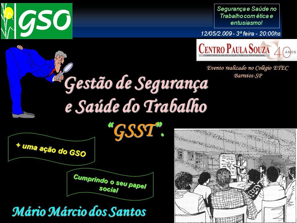 Gestão de Segurança e Saúde do Trabalho GSST .