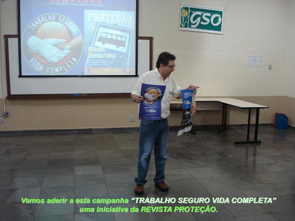 Vamos aderir a esta campanha TRABALHO SEGURO VIDA COMPLETA