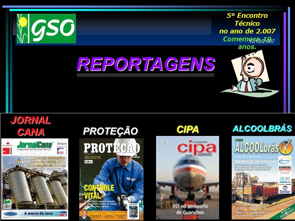 REPORTAGENS JORNAL CANA CIPA PROTEÇÃO ALCOOLBRÁS 5º Encontro Técnico