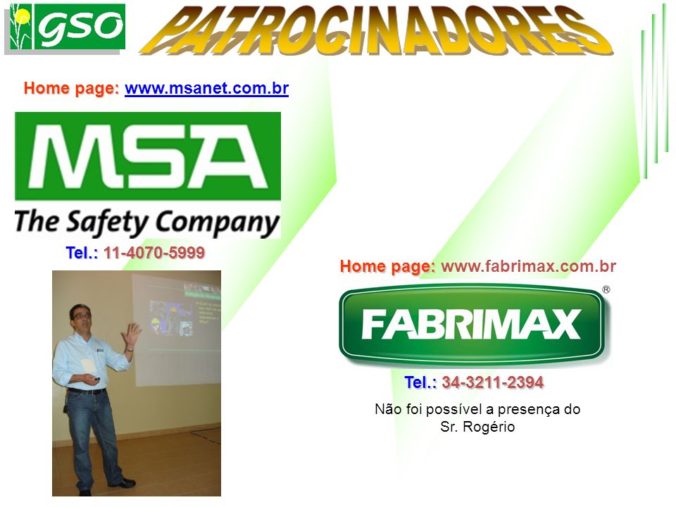 Home page: www.msanet.com.br Home page: www.fabrimax.com.br
