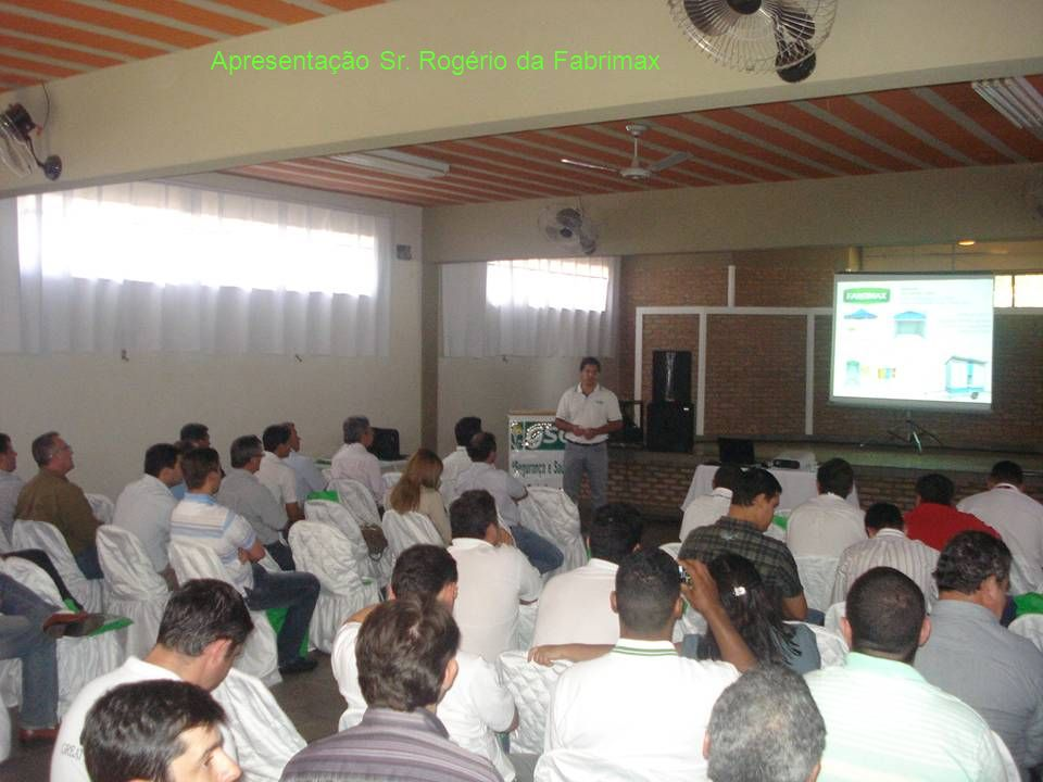 Apresentação Sr. Rogério da Fabrimax