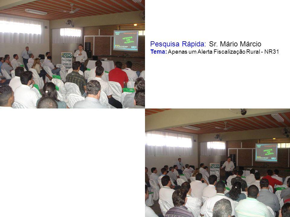Pesquisa Rápida: Sr. Mário Márcio