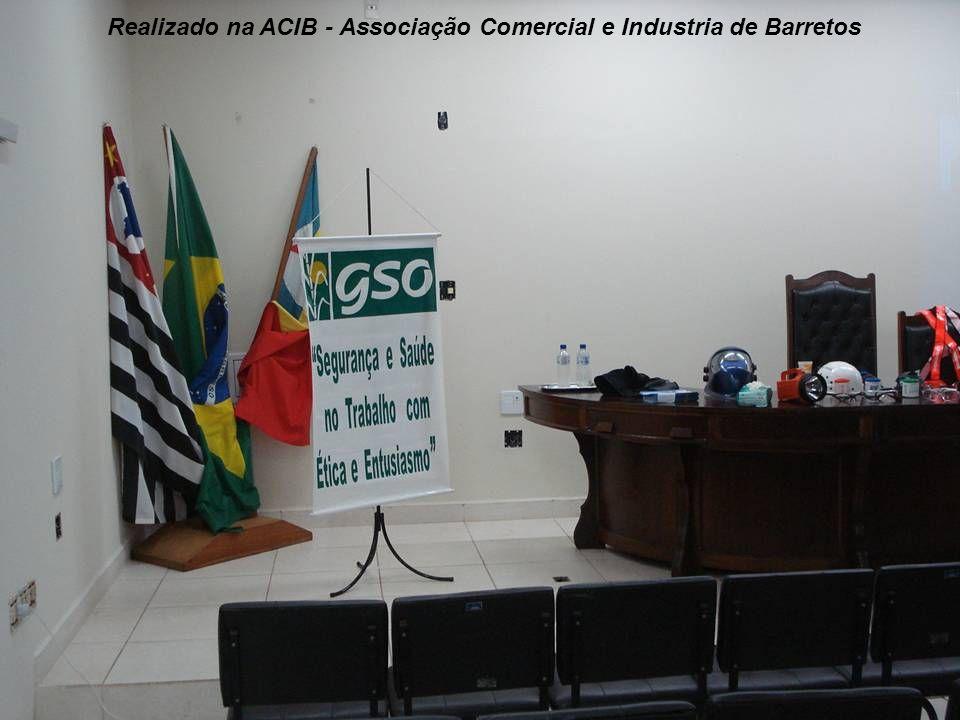 Realizado na ACIB - Associação Comercial e Industria de Barretos