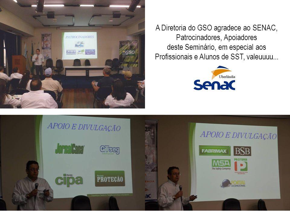 A Diretoria do GSO agradece ao SENAC, Patrocinadores, Apoiadores