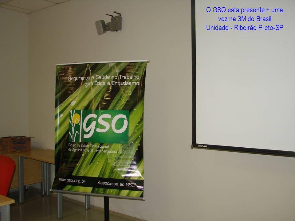 O GSO esta presente + uma vez na 3M do Brasil