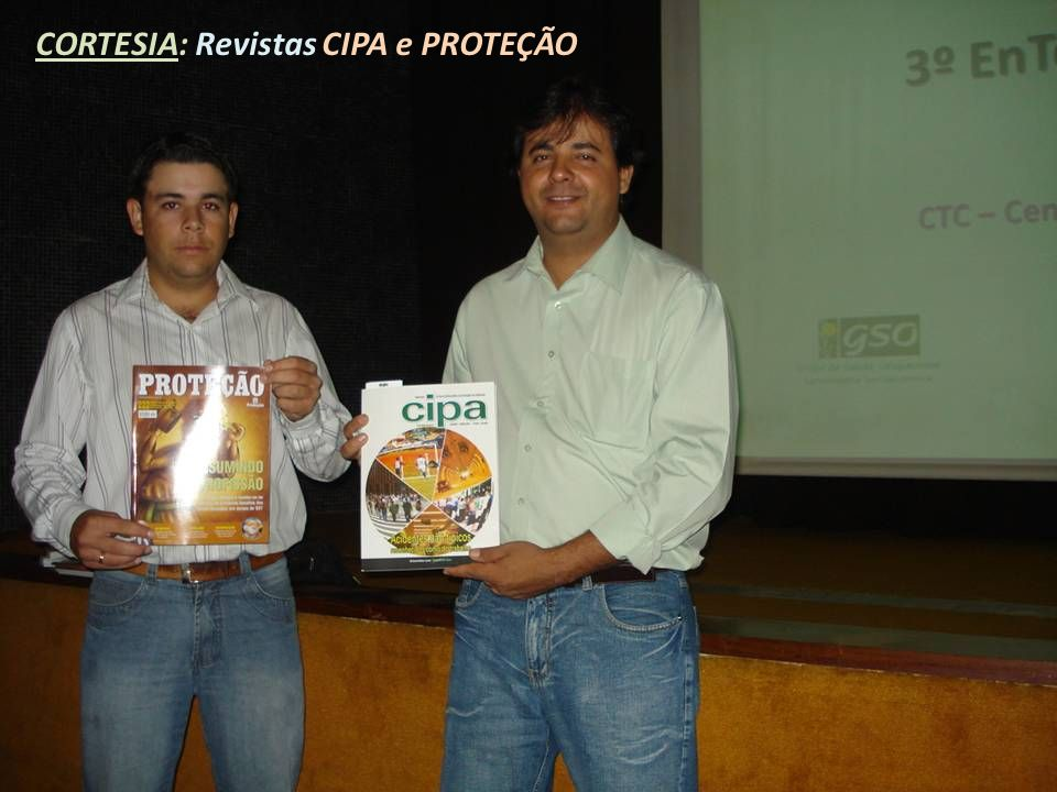 CORTESIA: Revistas CIPA e PROTEÇÃO