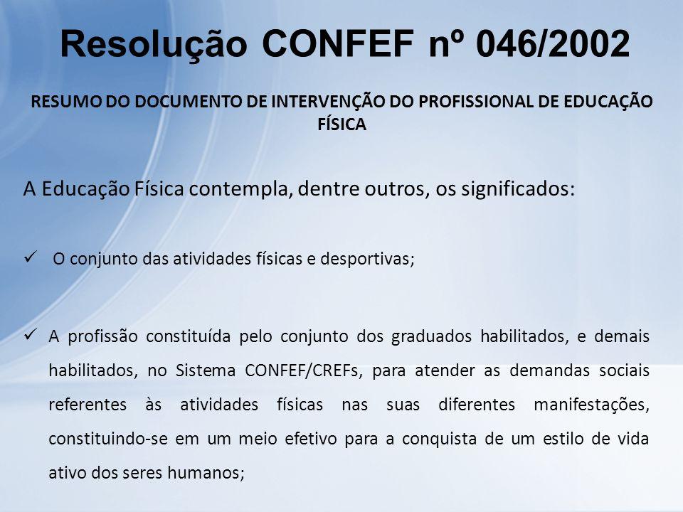 RESUMO DO DOCUMENTO DE INTERVENÇÃO DO PROFISSIONAL DE EDUCAÇÃO FÍSICA