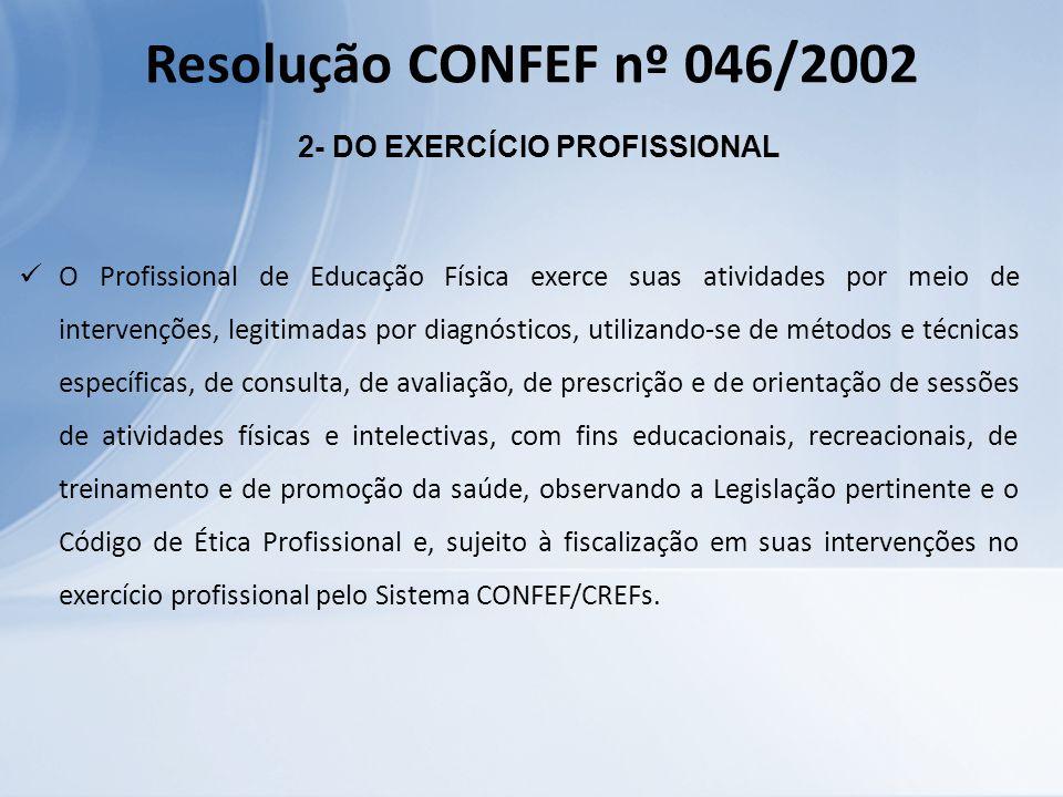 2- DO EXERCÍCIO PROFISSIONAL