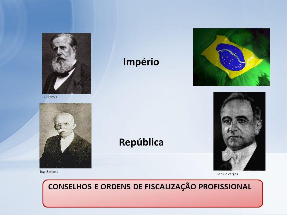 CONSELHOS E ORDENS DE FISCALIZAÇÃO PROFISSIONAL