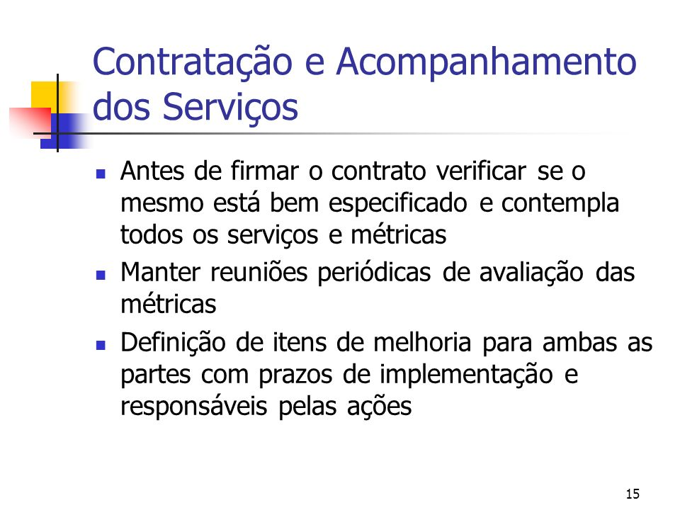 Contratação e Acompanhamento dos Serviços