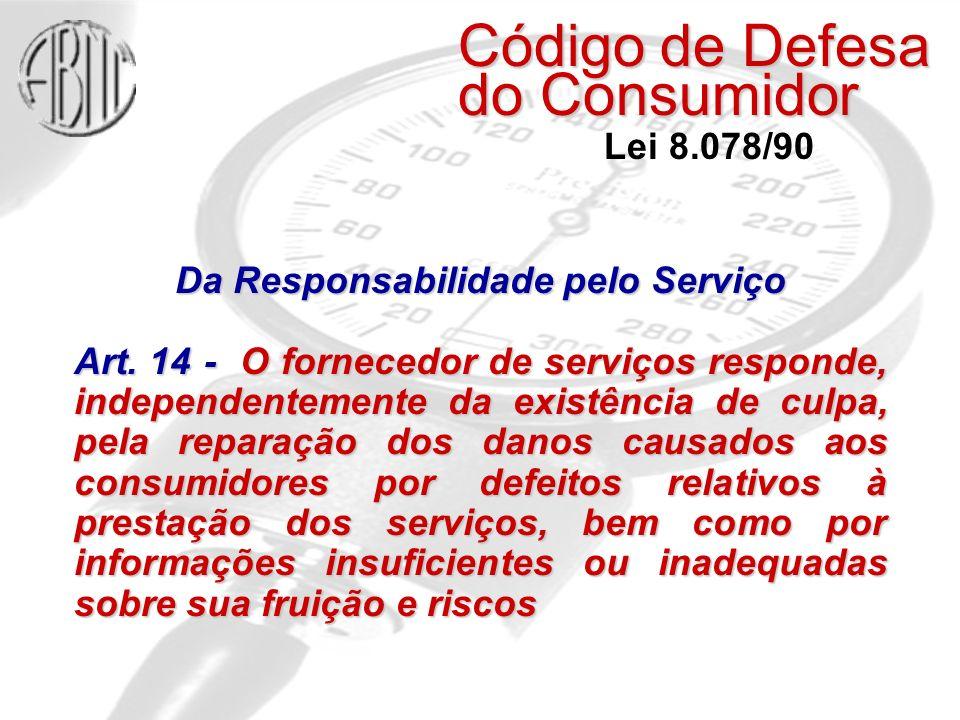 Da Responsabilidade pelo Serviço