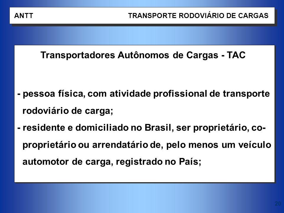 Transportadores Autônomos de Cargas - TAC