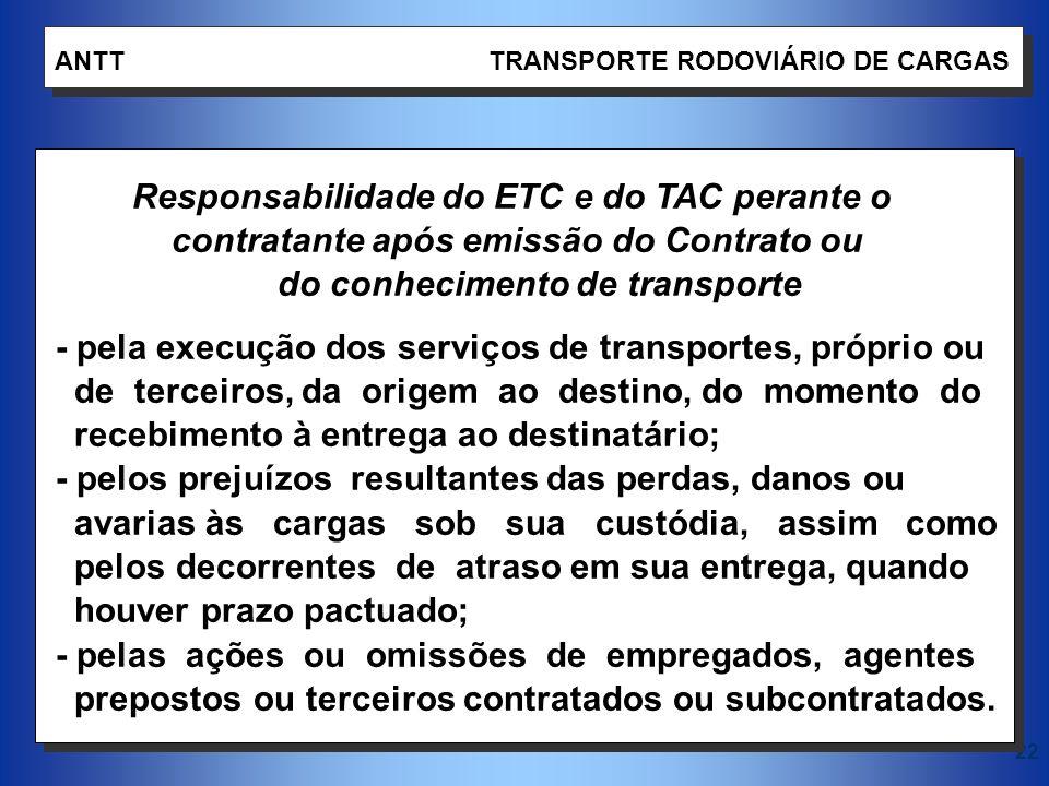 Responsabilidade do ETC e do TAC perante o